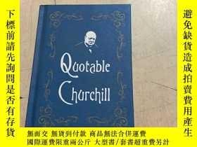 二手書博民逛書店Quotable罕見Churchill引用丘吉爾的話 小本Y25607 Quotable Churchill