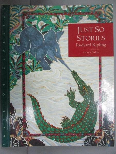 【書寶二手書T1/語言學習_NNB】Just so stories / Rudyard Kipling_KIPLING, RUDYARD, 吉卜林