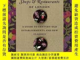 二手書博民逛書店The罕見Traditional Shops And Restaurants Of LondonY364682