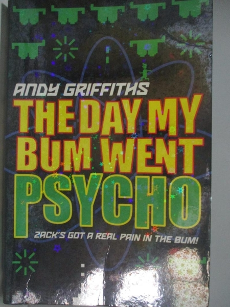 【書寶二手書T2/原文小說_ALB】THE DAY MY BUM WENT PSYCHO_安迪·格里菲思(Andy Griffiths)
