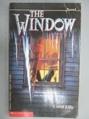 【書寶二手書T5/原文小說_NSW】The Window_Carol Ellis