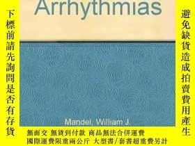 二手書博民逛書店Cardiac罕見Arrhythmias, Their Mechanisms, Diagnosis, and Ma