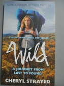 【書寶二手書T8/原文小說_OSX】Wild. Film Tie-In_Cheryl Strayed, James Ro