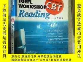 二手書博民逛書店外文書:巨路罕見TOEFL WORKSHOP CBT Readi