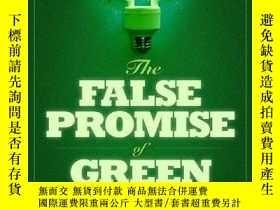二手書博民逛書店The罕見False Promise Of Green EnergyY364682 Roger E. Mein