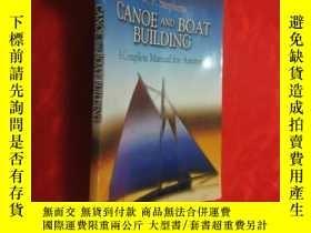 二手書博民逛書店Canoe罕見and Boat Building: A Complete Manual for Amateurs