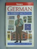 【書寶二手書T2/語言學習_GTK】German in three months_Sigrid-B. Martin.