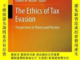二手書博民逛書店The罕見Ethics Of Tax EvasionY255562 Mcgee, Robert W. 編 Sp