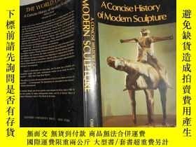 二手書博民逛書店現代雕塑簡史罕見A Concise History of Mod