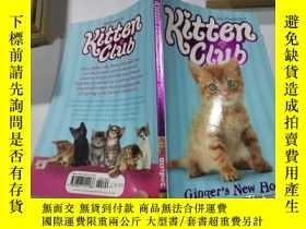 二手書博民逛書店Gingers罕見New Home Kitten Club姜的新家 小貓俱樂部Y212829 不祥 不祥