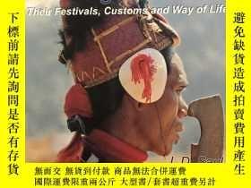 二手書博民逛書店The罕見Naga of Burma:Their Festivals,Customs and Way of Lif