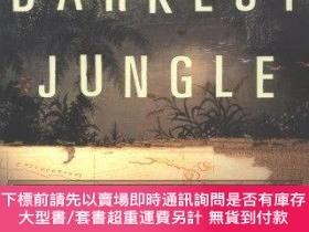二手書博民逛書店The罕見Darkest JungleY255174 Todd Balf Crown 出版2003