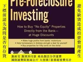 二手書博民逛書店Short-Sale罕見Pre-Foreclosure Investing: How to Buy No-Eq