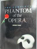 【書寶二手書T6/藝術_YFY】The Complete Phantom of the Opera_PERRY, GEO