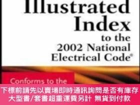 二手書博民逛書店Mcgraw-hill罕見Illustrated Index To The 2002 National Elect