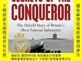 二手書博民逛書店Secrets罕見of the Conqueror: The Untold Story of Britain s