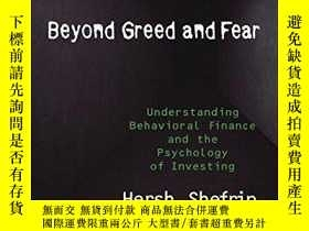 二手書博民逛書店Beyond罕見Greed And Fear: Understanding Behavioral Finance