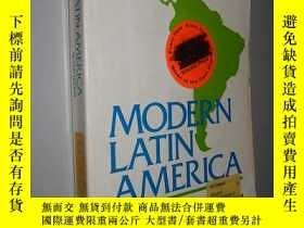 二手書博民逛書店Modern罕見Latin America 現代拉丁美洲 英文原