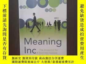 二手書博民逛書店Meaning罕見Inc: The blueprint for business success in the 2