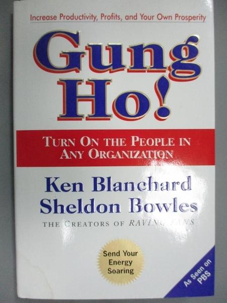 【書寶二手書T1/財經企管_YCL】Gung Ho!: Turn on the People in…_Ken.Blanchard