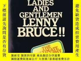 二手書博民逛書店Ladies罕見And Gentlemen, Lenny BruceY364682 Albert Goldma