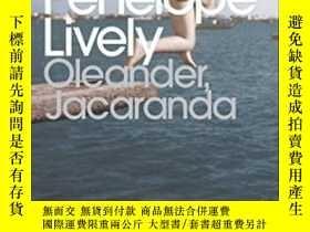 二手書博民逛書店Oleander,罕見Jacaranda-夾竹桃、洋甘藍Y436638 Penelope Lively Pen