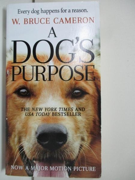 【書寶二手書T5/原文小說_AZM】A Dog s Purpose_Cameron, W. Bruce