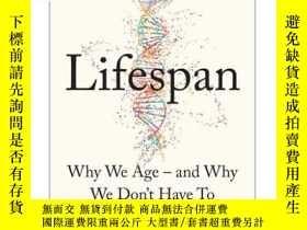 二手書博民逛書店壽命(抗衰老主題)英文原版罕見Lifespan: Why We Age   A. SinclairY33573