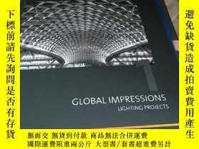 二手書博民逛書店GLOBAL罕見IMPRESSIONS LIGHTING PROJECTSY156452 見圖 見圖 出版2