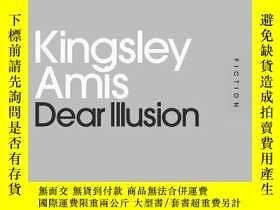 二手書博民逛書店Dear罕見IllusionY256260 Amis, Kingsley Penguin Classics