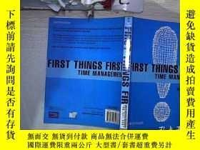 二手書博民逛書店FIRST罕見THINGS FIRST TIME MANAGEMENT第一件事第一時間管理(126)Y2030