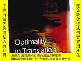二手書博民逛書店Optmality罕見in Translation[書內裂開]Y