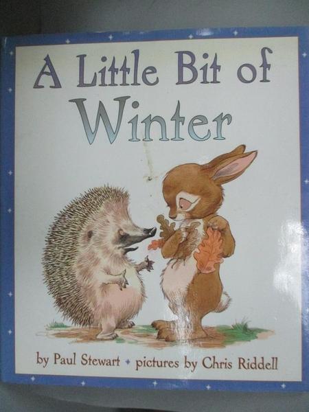 【書寶二手書T9/少年童書_XAS】A Little Bit of Winter_Stewart, Paul/ Ridd
