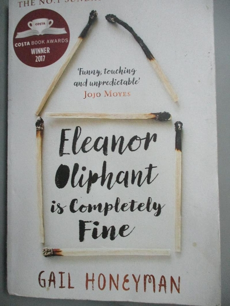 【書寶二手書T7/原文小說_ICT】Eleanor Oliphant is Completely Fine_Gail Honeyman