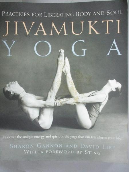 【書寶二手書T4/體育_XFD】Jivamukti Yoga: Practices for Liberating Bod