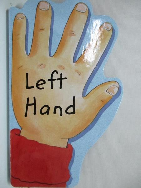 【書寶二手書T2/少年童書_AZH】Left Hand, Right Hand_Brown, Janet Allison/ Endersby, Frank (ILT)
