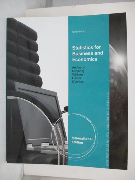 【書寶二手書T4/大學商學_I9H】Statistics for Business & Economics_Anderson,etc