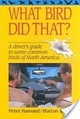 二手書《What Bird Did That?: A Driver's Guide to Some Common Birds of North America》 R2Y ISBN:0898154278