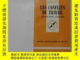 二手書博民逛書店法文原版罕見LES CONFLITS DU TRAVAIL 16