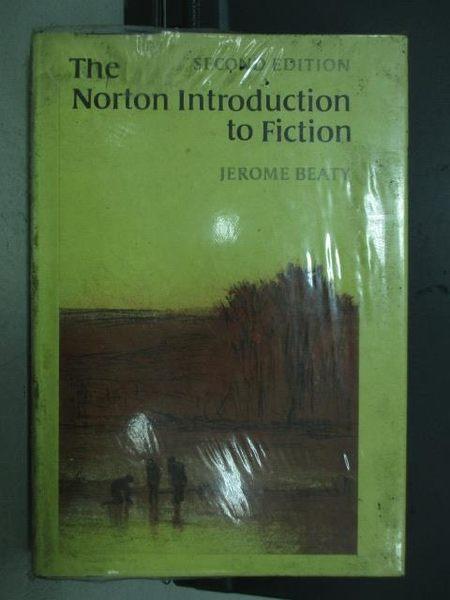 【書寶二手書T9/原文書_ZAF】The norton introduction to fiction_民72