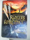 【書寶二手書T1/原文小說_AML】The Burning Bridge_John Flanagan