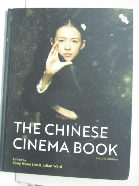 【書寶二手書T1/影視_DS5】The Chinese Cinema Book_Lim, Song Hwee,Ward, Julian