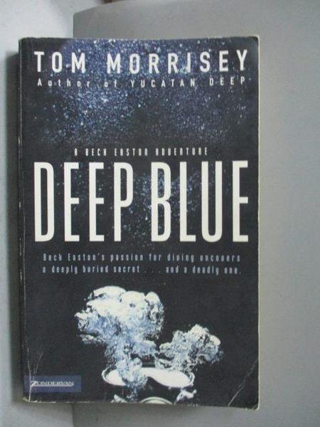 【書寶二手書T8/原文小說_OFV】Deep Blue_Morrisey, Tom
