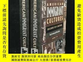 二手書博民逛書店American罕見Immigrant Cultures: Bu