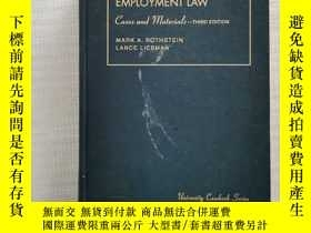 二手書博民逛書店CASES罕見AND MATERIALS ON EMPLOYMENT LAW 16開精裝1073頁(就業法)書內有