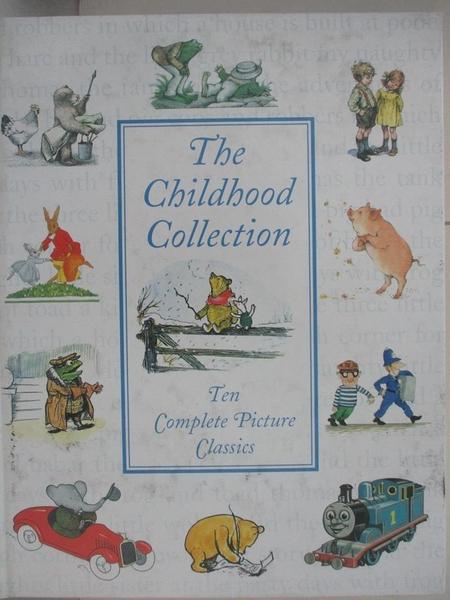 【書寶二手書T4/少年童書_JQE】The Childhood Collection_Various