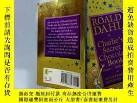 二手書博民逛書店Charlie s罕見Secret Chocolate Book:查理的巧克力秘籍Y200392