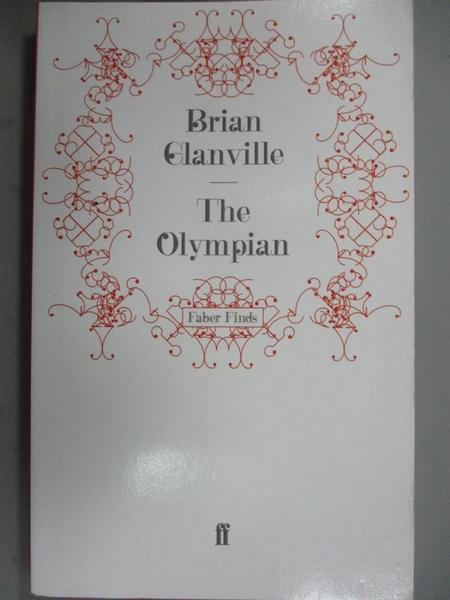 【書寶二手書T9/體育_A96】The Olympian_Brian Glanville