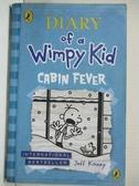 【書寶二手書T1/原文小說_GNN】Diary of a Wimpy Kid: Cabin Fever (Book 6)_Jeff Kinney