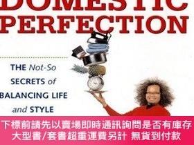 二手書博民逛書店Rescue罕見from Domestic Perfection: The Not-So Secrets of B